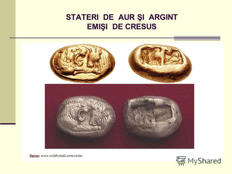 STATERI DE AUR ŞI ARGINT EMIŞI DE CRESUS