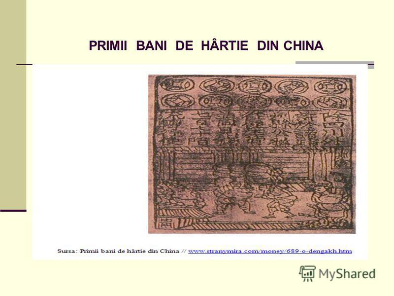 PRIMII BANI DE HÂRTIE DIN CHINA