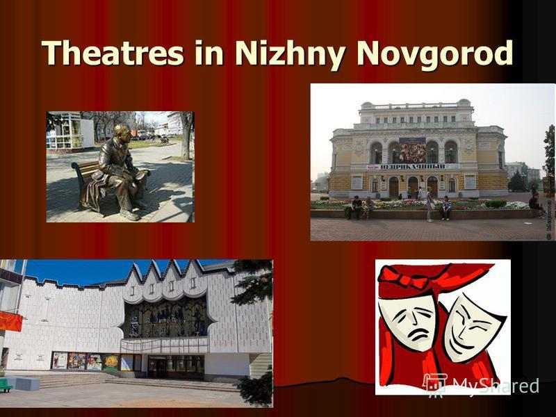 Theatres in Nizhny Novgorod