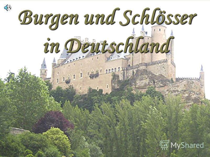 Burgen und Schlösser in Deutschland