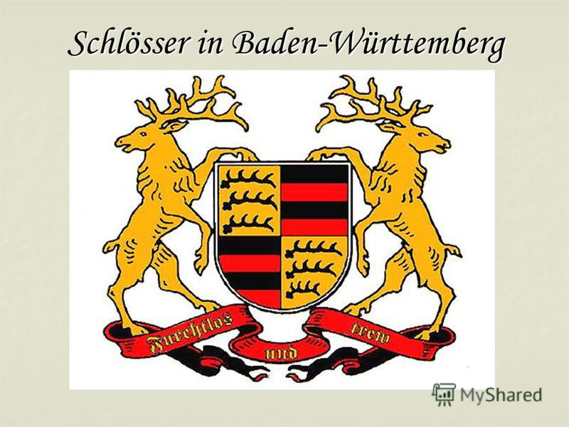 Schlösser in Baden-Württemberg