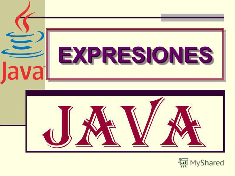 Java EXPRESIONESEXPRESIONES