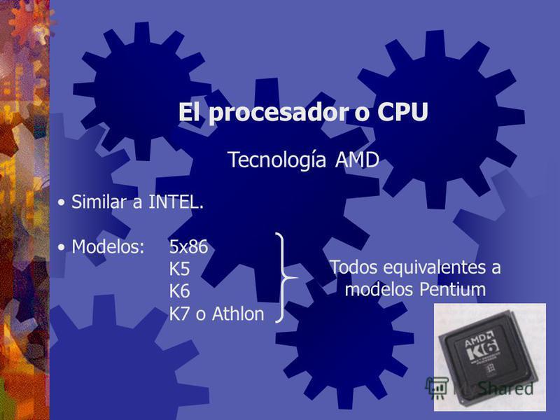 Presente en computadoras MacIntosh y Sun. Modelos:680x0 (68000, …, 68020, …) MPC (Power PC diseñada para multimedios) G3, G4 El procesador o CPU Tecnología Motorola