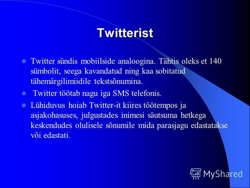 Põhilised kasutusel : Twitter Vkontakte ehk VK Instagram Facebook
