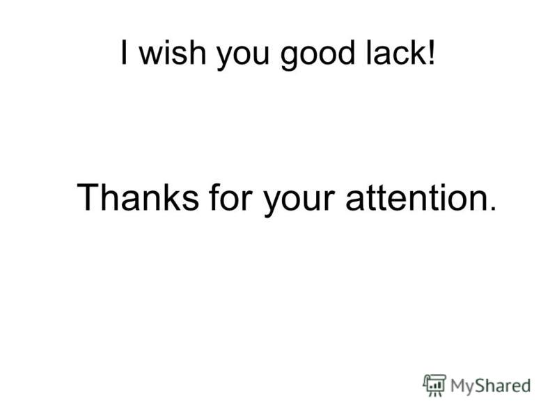 I wish you good lack! Thanks for your attention.