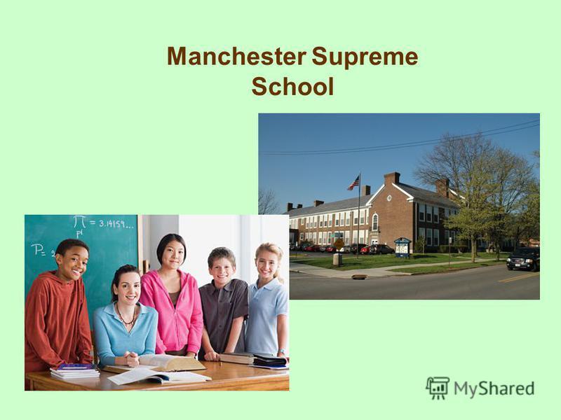Manchester Supreme School