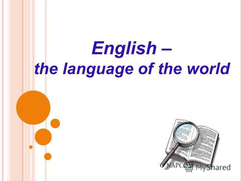 English – the language of the world
