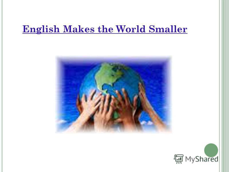 English Makes the World Smaller
