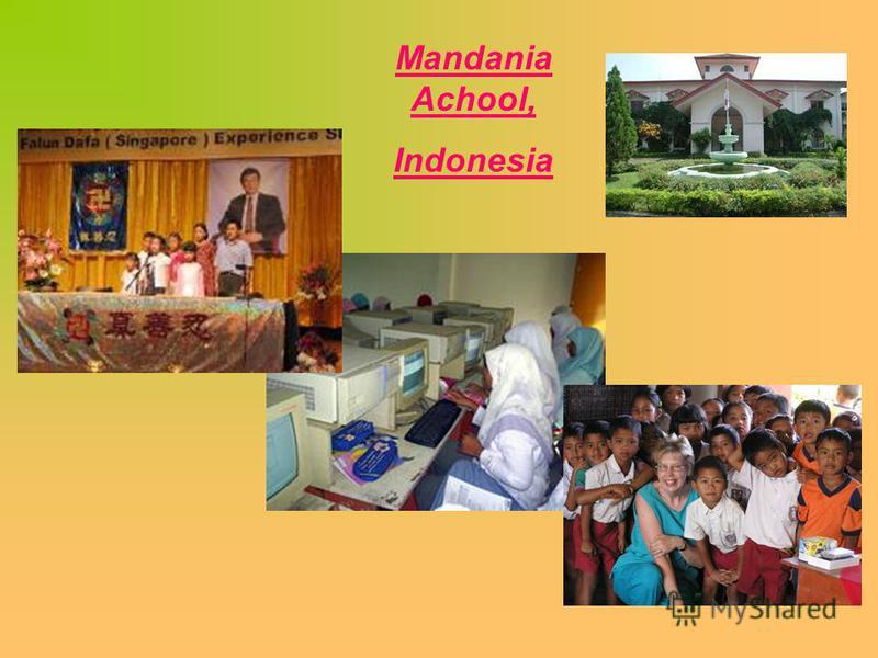 Mandania Achool, Indonesia