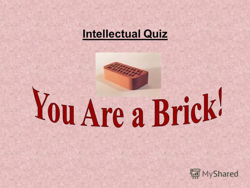Intellectual Quiz