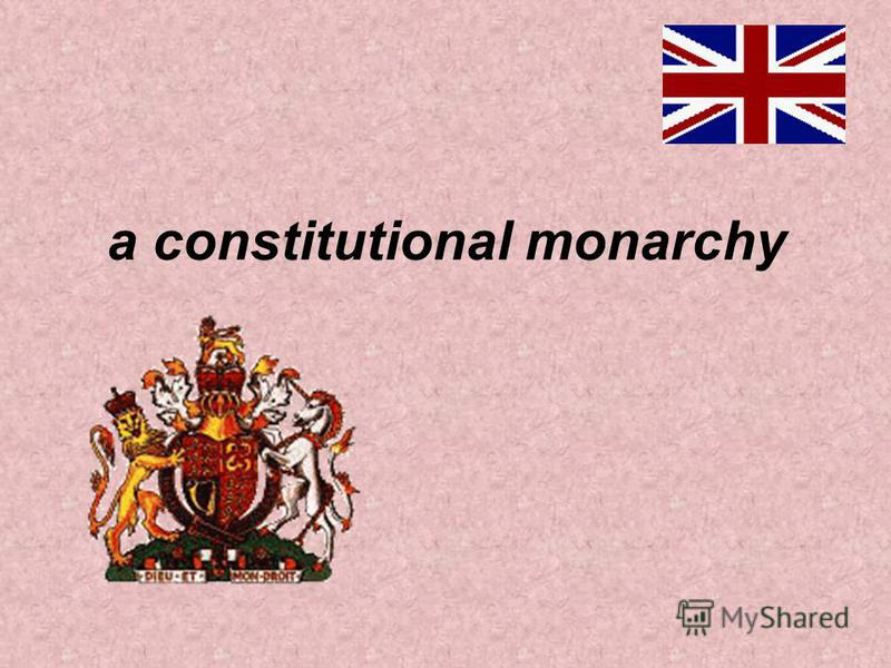 a constitutional monarchy