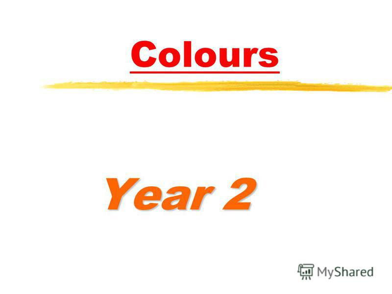 Colours Year 2