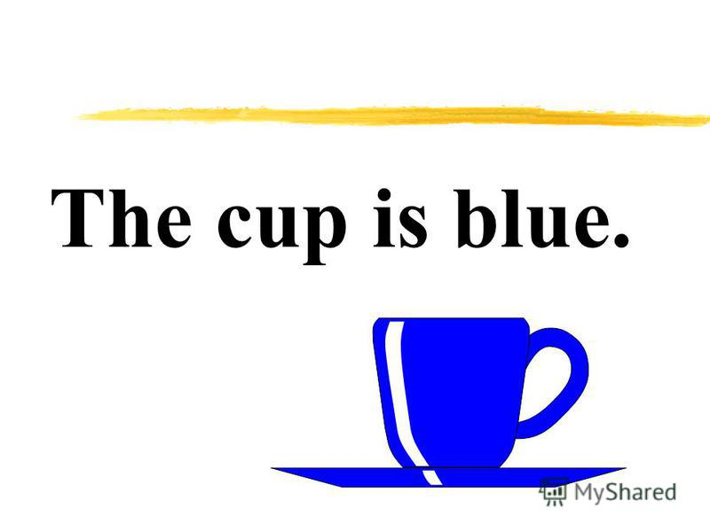 The cup is blue.