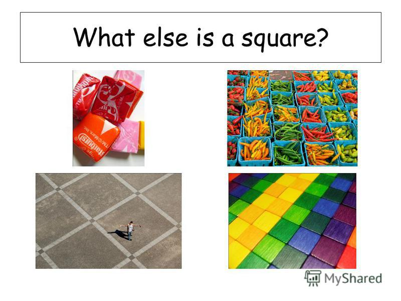 What else is a square?