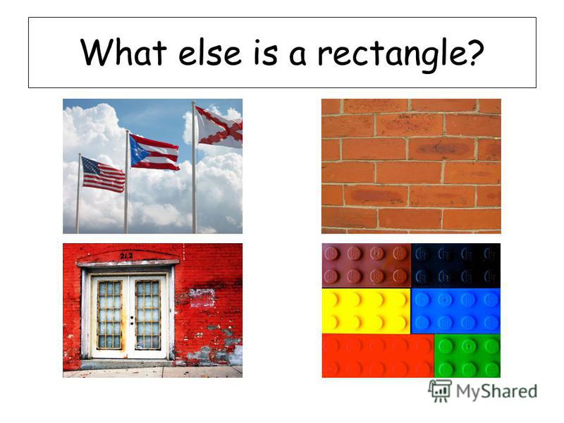 What else is a rectangle?