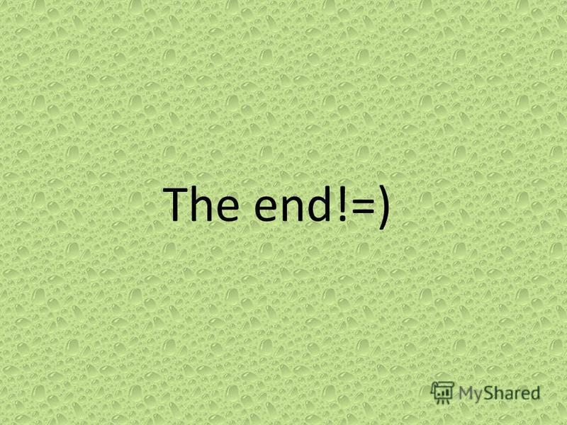 The end!=)