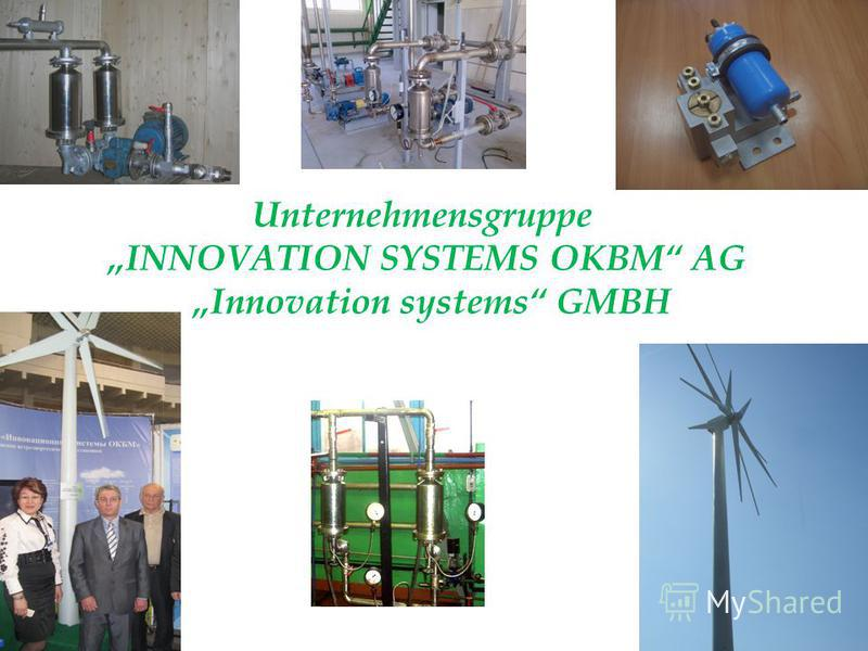 Unternehmensgruppe INNOVATION SYSTEMS OKBM AG Innovation systems GMBH