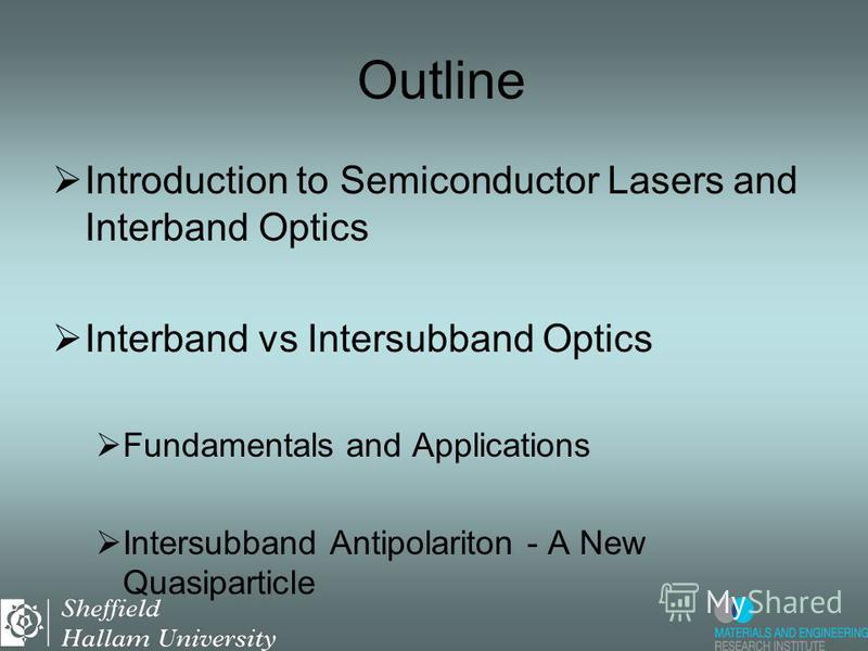 Optical Engineering for the 21st Century: Microscopic Simulation of Quantum Cascade Lasers M.F. Pereira Theory of Semiconductor Materials and Optics Materials and Engineering Research Institute Sheffield Hallam University S1 1WB Sheffield, United Kin
