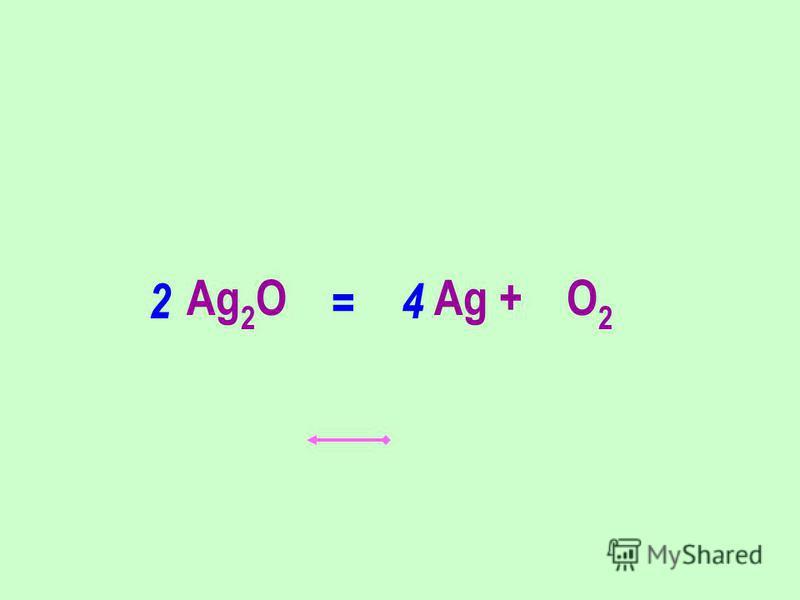 Ag 2 O Ag + O 2 24 =