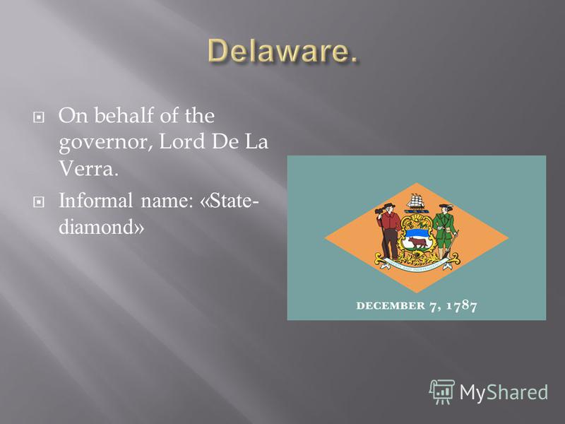 On behalf of the governor, Lord De La Verra. Informal name: «State- diamond»