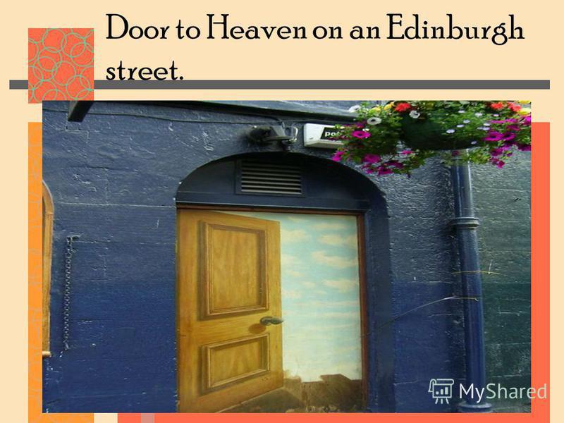 Door to Heaven on an Edinburgh street.