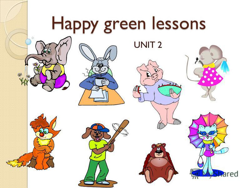 Happy green lessons Happy green lessons UNIT 2
