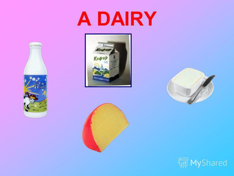 A DAIRY
