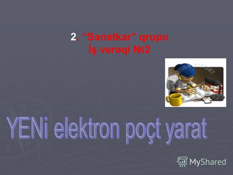2. Sənətkar qrupu İş vərəqi 2