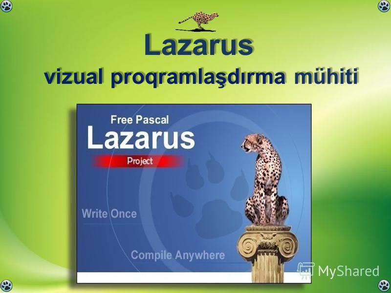 Lazarus vizual proqramlaşdırma mühiti Lazarus vizual proqramlaşdırma mühiti