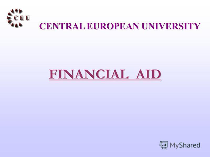 FINANCIAL AID CENTRAL EUROPEAN UNIVERSITY