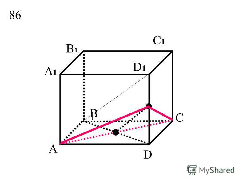 D1D1 A B C D A1A1 B1B1 C1C1 M 87