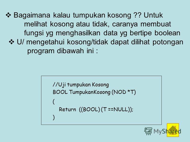 Operasi Pop Digunakan u/ menghapus data pada lapisan atas Ilustrasi: Penggalan Programnya Char Pop (NOD **T) ( NOD *P: char item; If ( TumpukanKosong(*T)) P = *T; *T = (*T) next; Item = P data; free (P); ) Return item; )