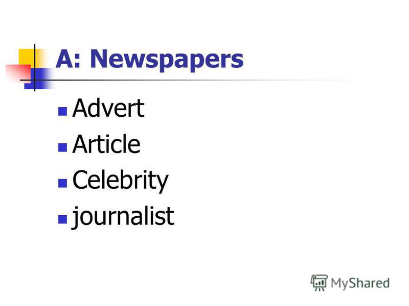 A: Newspapers Advert Article Celebrity journalist