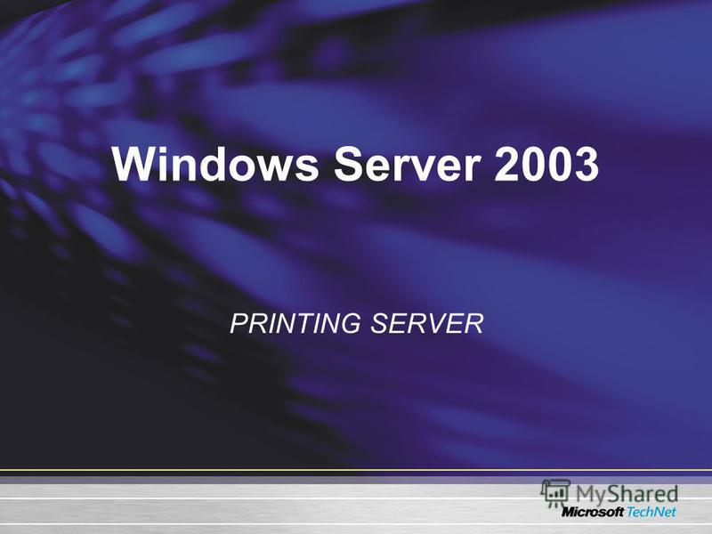 Windows Server 2003 PRINTING SERVER