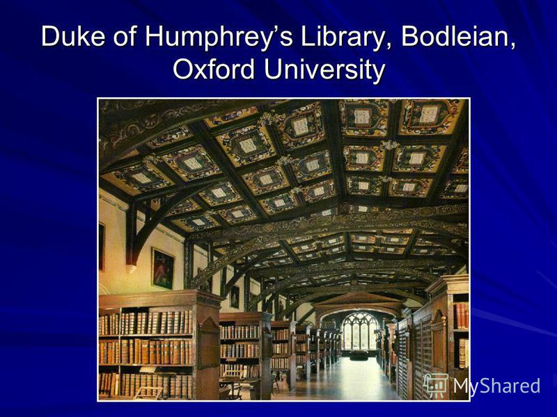 Duke of Humphreys Library, Bodleian, Oxford University