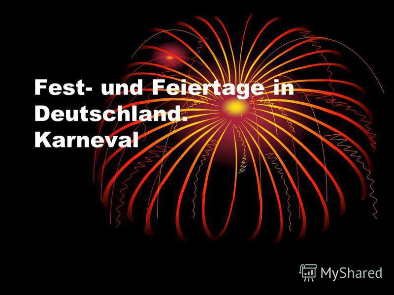 Fest- und Feiertage in Deutschland. Karneval