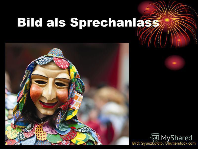 Bild als Sprechanlass Bild: Gyuszkofoto / Shutterstock.com