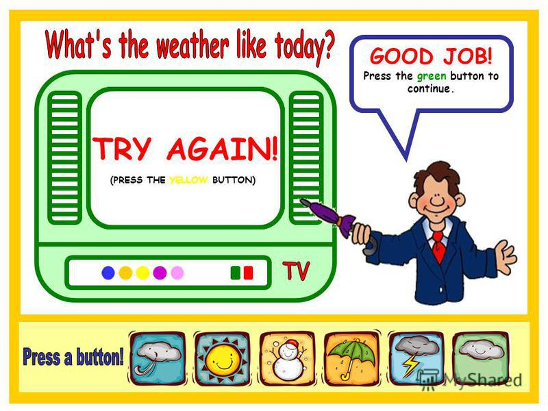 In Italy the weather is stormy. GOOD JOB! Press the green button to continue. TRY AGAIN! (PRESS THE BLUE BUTTON) TRY AGAIN! (PRESS THE ORANGE BUTTON) TRY AGAIN! (PRESS THE PURPLE BUTTON) TRY AGAIN! (PRESS THE PINK BUTTON) TRY AGAIN! (PRESS THE YELLOW