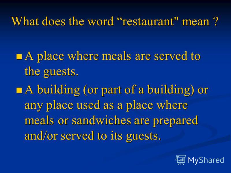 What does the word restaurant