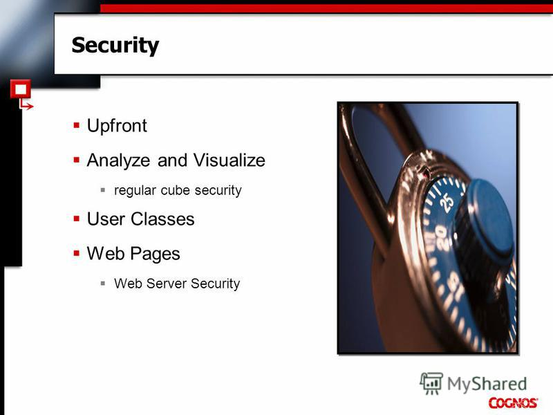 Security Upfront Analyze and Visualize regular cube security User Classes Web Pages Web Server Security