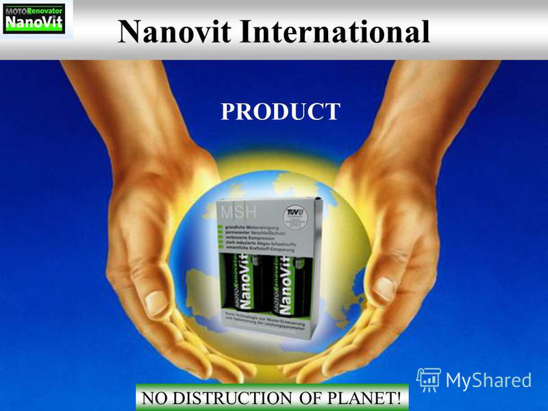 Nanovit International NO DISTRUCTION OF PLANET! PRODUCT