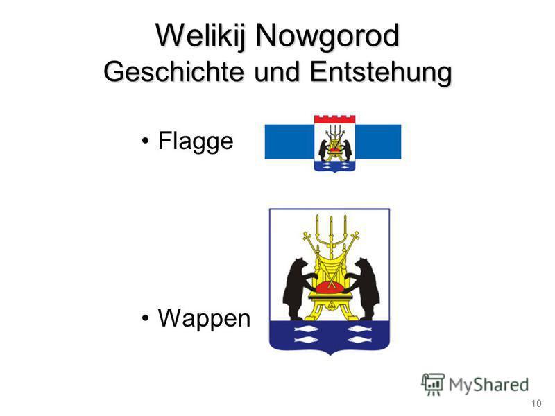 Flagge Wappen Welikij Nowgorod Geschichte und Entstehung 10