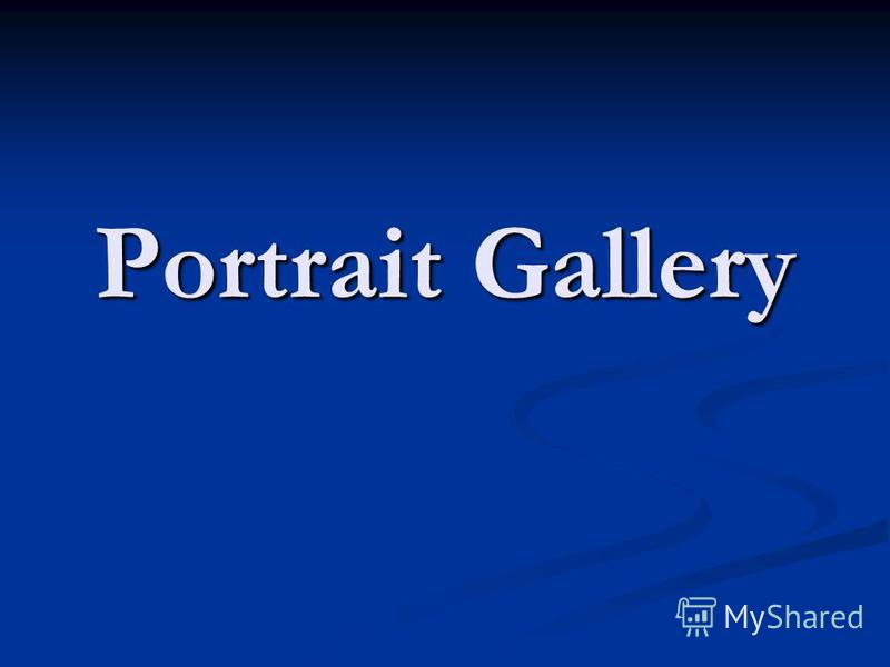 Portrait Gallery