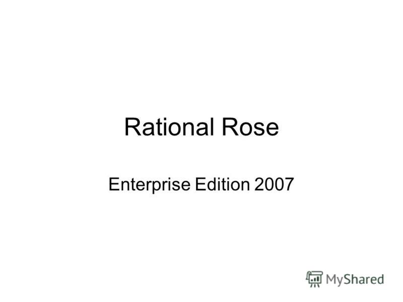 Rational Rose Enterprise Edition 2007