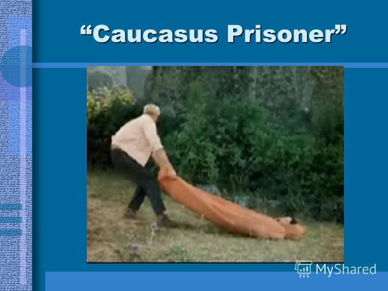 Caucasus Prisoner