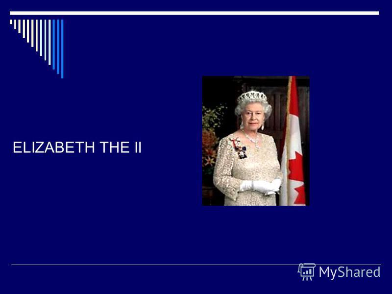ELIZABETH THE II
