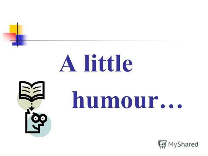 A little humour…