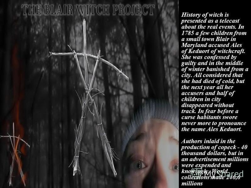 History of witch is presented as a telecast about the real events. In 1785 a few children from a small town Blair in Maryland accused Ales of Keduort of witchcraft. She was confessed by guilty and in the middle of winter banished from a city. All con