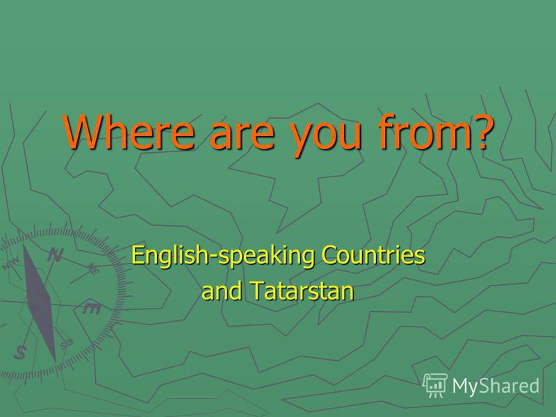 Where are you from? English-speaking Countries and Tatarstan