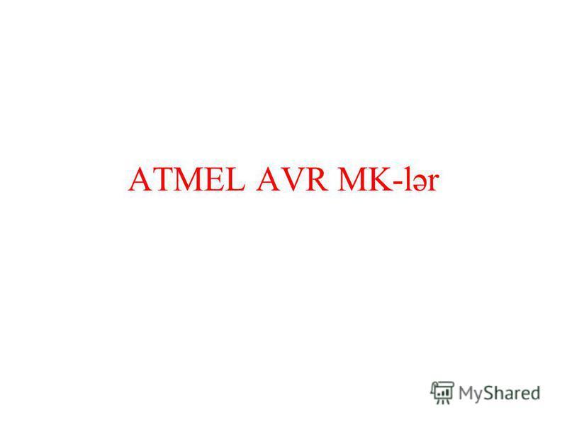ATMEL AVR MK-lər